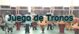 coleccion funko pop Juego de Tronos